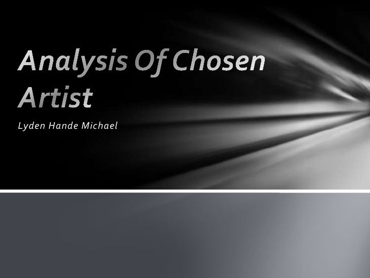 Analysis of chosen artist