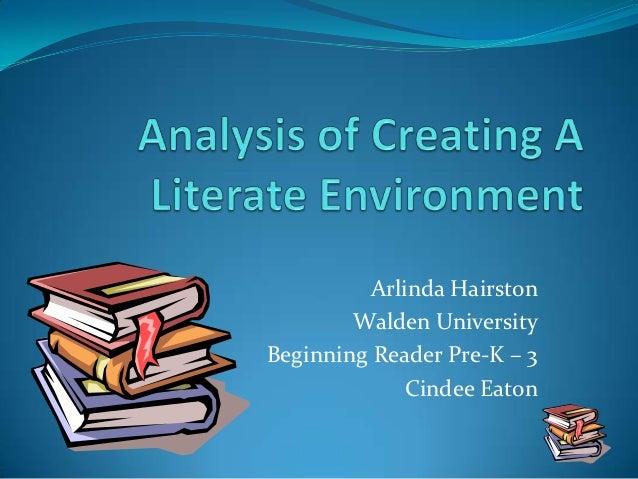 Arlinda Hairston        Walden UniversityBeginning Reader Pre-K – 3             Cindee Eaton