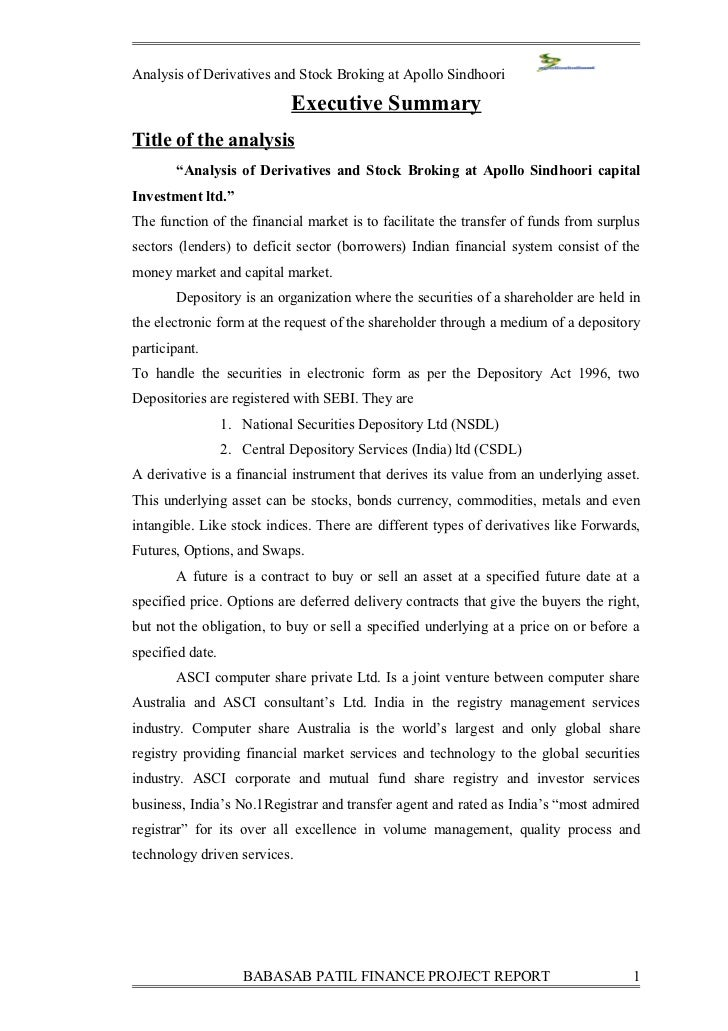 Analysis of Derivatives and Stock Broking at Apollo Sindhoori                             Executive SummaryTitle of the an...