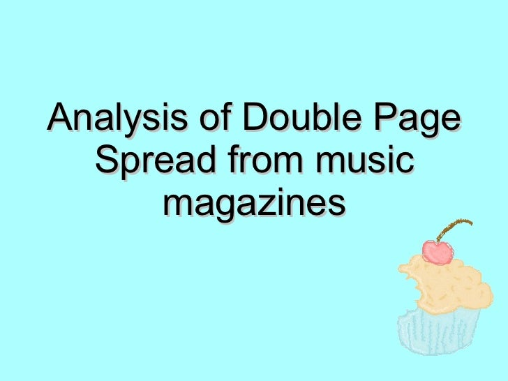 Analysis of Double Page Spread from music magazines