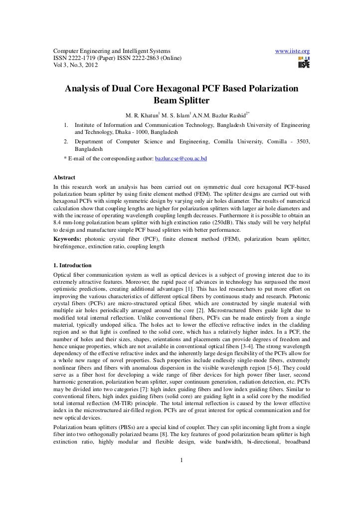 Analysis of dual core hexagonal pcf based polarization beam splitter