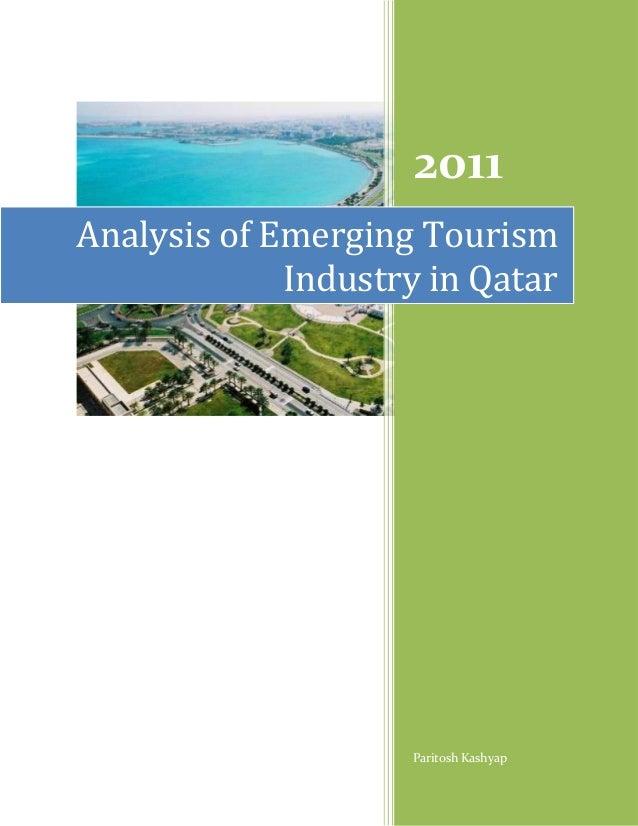 2011Analysis of Emerging Tourism             Industry in Qatar                    Paritosh Kashyap