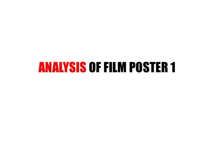 ANALYSIS OF FILM POSTER 1<br />