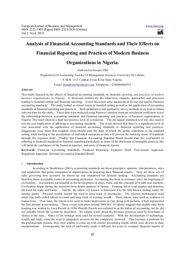 Analysis of financial accounting standards and their effects on financial reporting and practices of modern business organizations in nigeria.
