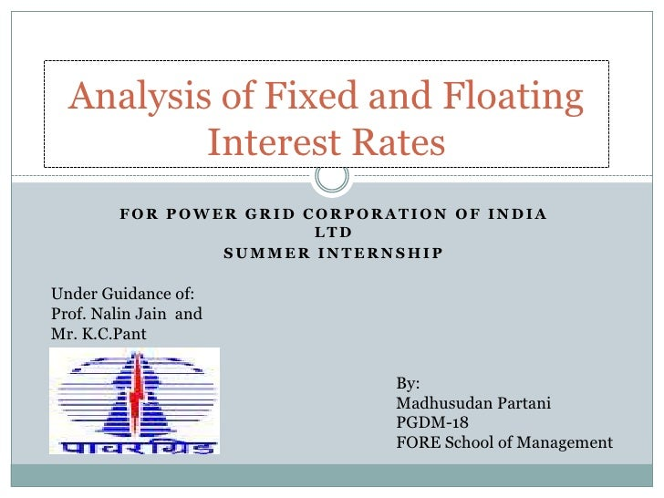 Analysis of fixed and Floating Rates