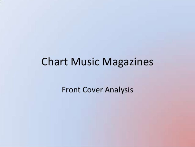 Chart Music Magazines Front Cover Analysis