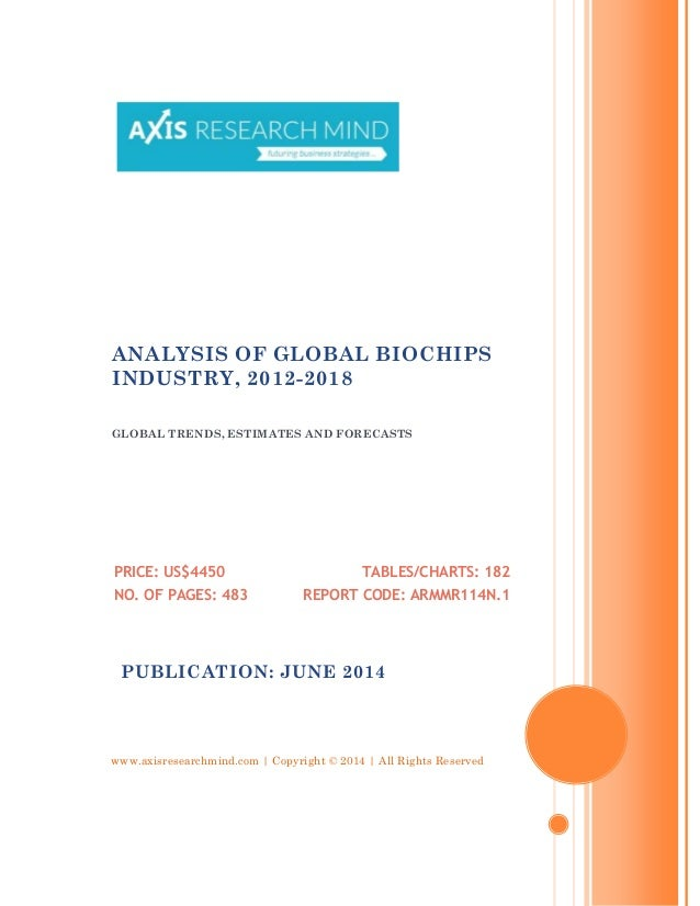 Analysis of global biochips industry, 2012 2018 - broucher
