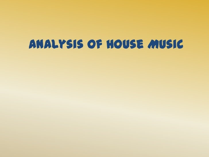Analysis of House Music