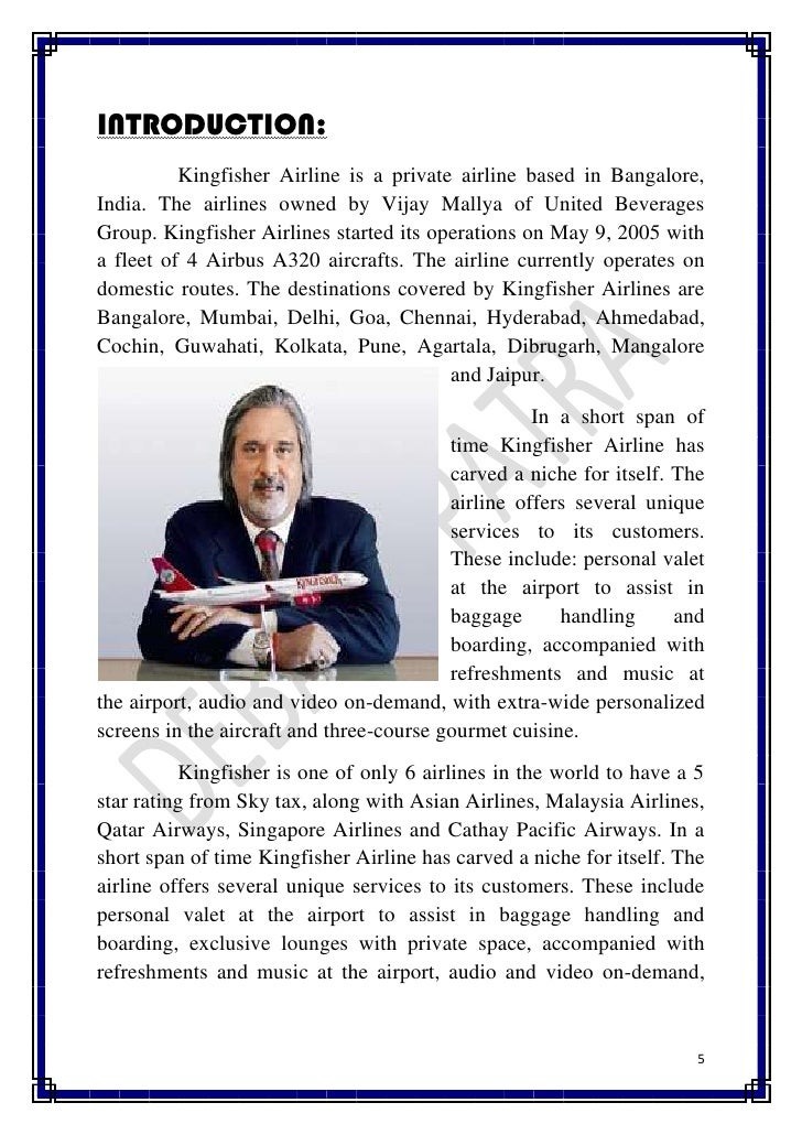vision mission of kingfisher airlines Kingfisher airlines mission and vision vision: the kingfisher airlines family will  consistently deliver a safe, value-based and enjoyable travel experience to all.