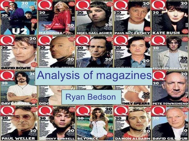 Analysis of magazines Ryan Bedson