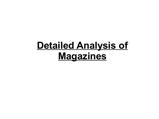 Detailed Analysis of Magazines