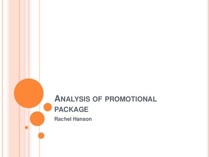 ANALYSIS OF PROMOTIONALPACKAGERachel Hanson