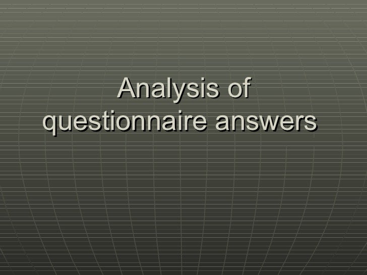 Analysis of questionnaire answers