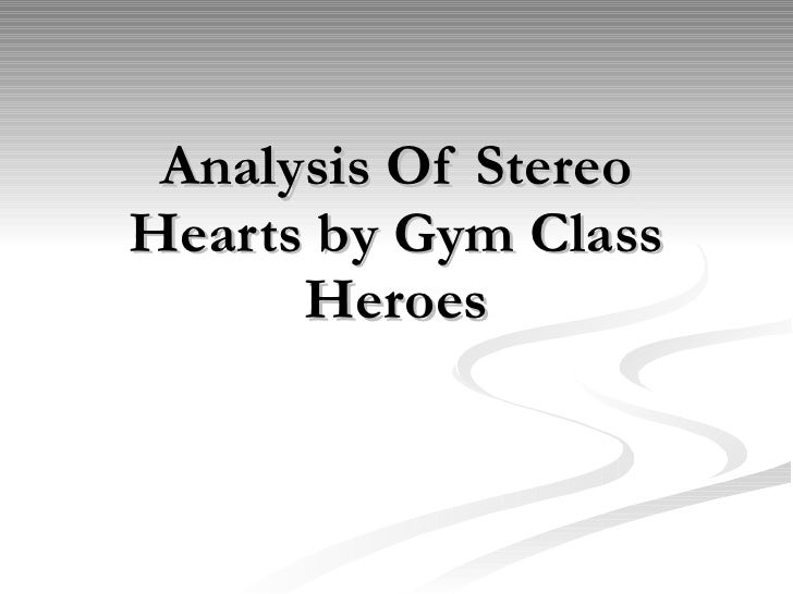 Analysis Of Stereo Hearts by Gym Class Heroes