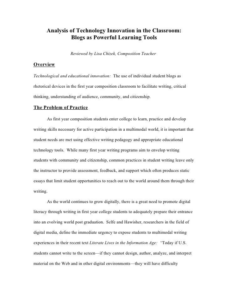 Analysis of Technology Innovation in the Classroom:                 Blogs as Powerful Learning Tools                      ...