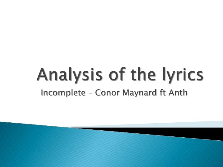 Incomplete – Conor Maynard ft Anth