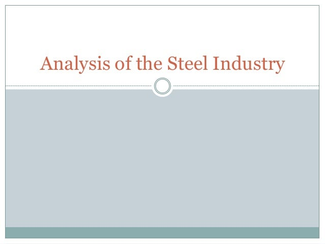 Analysis of the steel industry