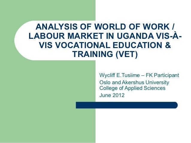Analysis of Labour Market vs VET in Uganda