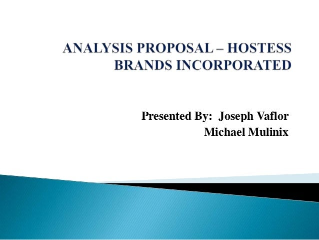 Analysis proposal   hostess brands incorporated ppp