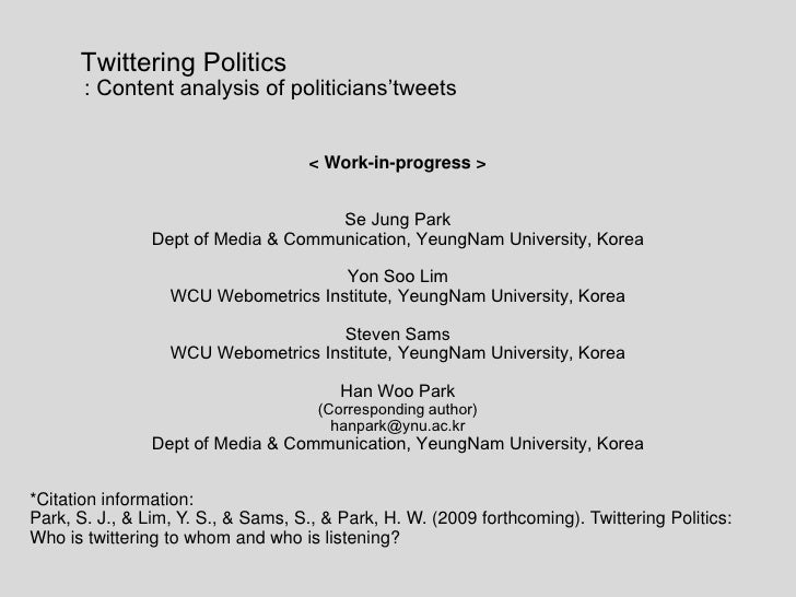 Twittering Politics <br />         : Content analysis of politicians'tweets<br />< Work-in-progress ><br />Se...
