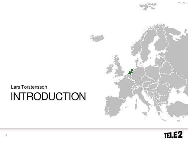 Analyst & Journalist Meeting Tele2 2013 - Lars Torstensson - Introduction