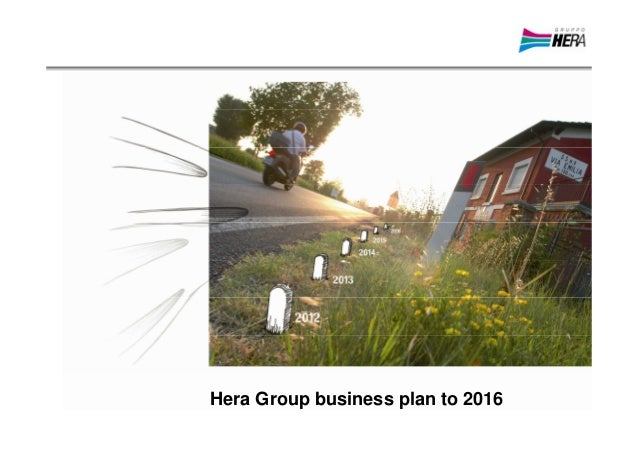 Hera Group business plan to 2016