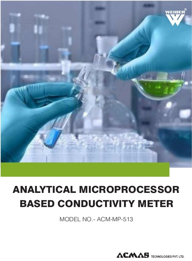 R  ANALYTICAL MICROPROCESSOR BASED CONDUCTIVITY METER MODEL NO.- ACM-MP-513  TECHNOLOGIES PVT. LTD.