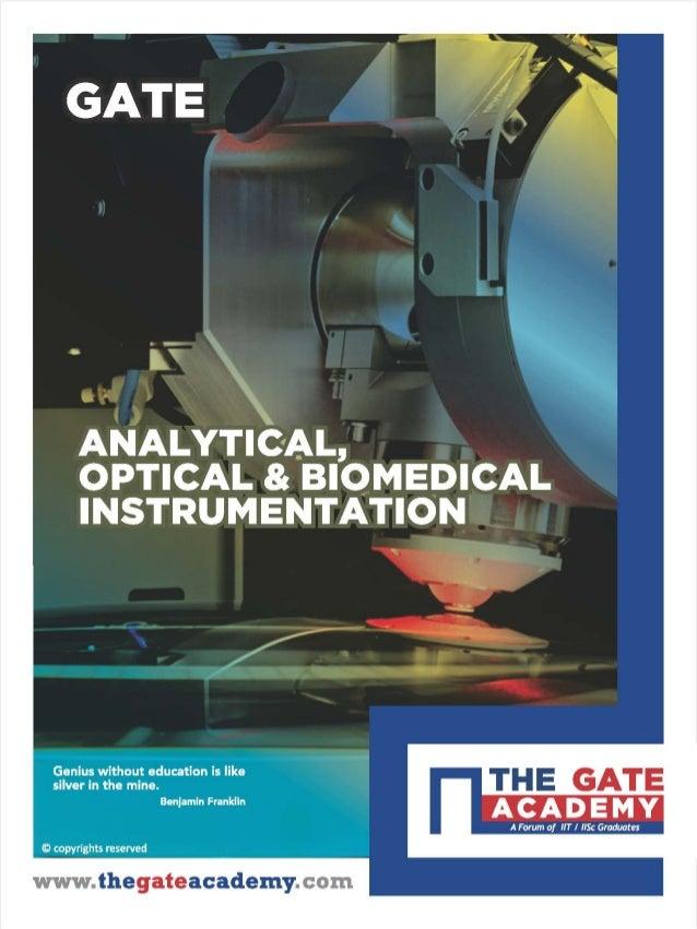 Instrumentation Engineering  : Analytical, optical & biomedical instrumentation, THE GATE ACADEMY