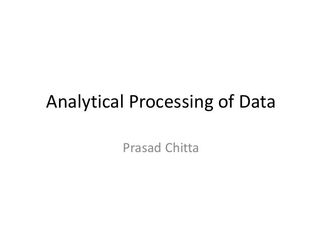 Analytical processing of data