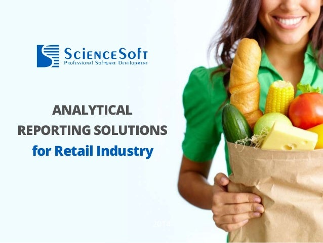 ANALYTICAL REPORTING SOLUTIONS for retail industry 2014