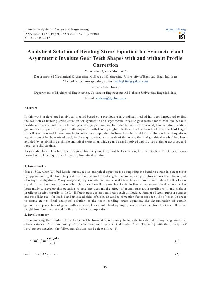 Analytical solution of bending stress equation for symmetric and asymmetric involute gear teeth shapes with and without profile correction
