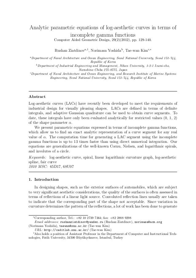 Analytic parametric equations of log-aesthetic curves in terms ofincomplete gamma functionsComputer Aided Geometric Design...