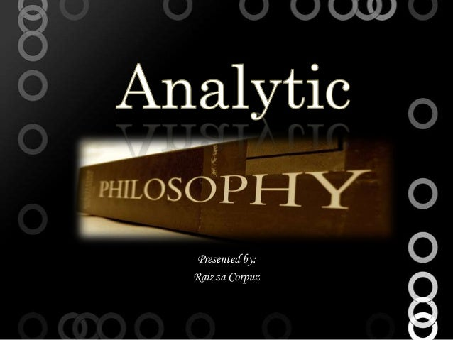 Analytic philosophy finl ppt