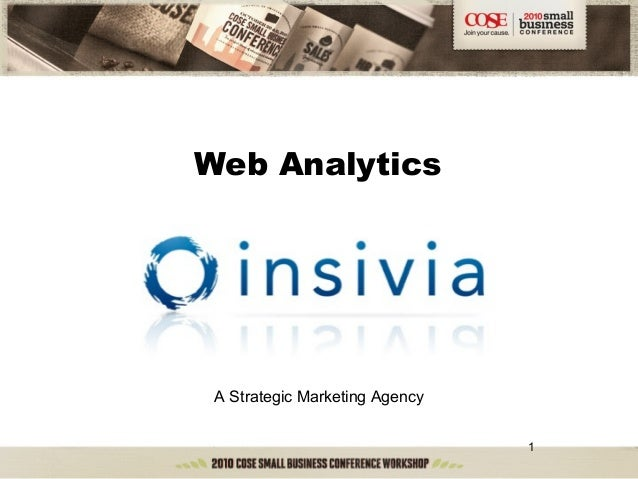 1 Web Analytics A Strategic Marketing Agency