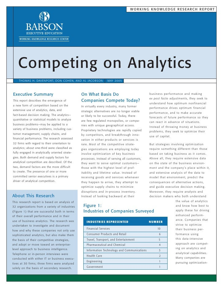 W O R K I N G K N OW L E D G E R E S E A R C H R E P O RT    Competing on Analytics    THOMAS H. DAVENPORT, DON COHEN, AND...