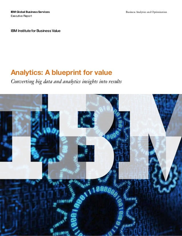 Analytics: A blueprint for value