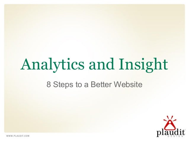 Analytics and Insight 8 Steps to a Better Website