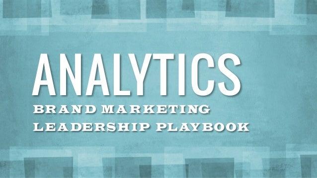 Analytics - Brand Marketing Leadership Playbook