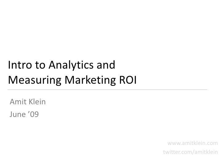Intro to Web Analytics - Measuring Marketing ROI