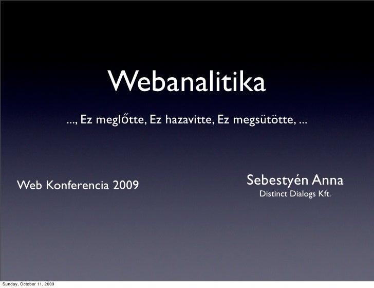 Webanalitika alapok: Visszapattanási arány és Belső Kereső