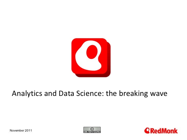 Analytics and Data Science: the breaking wave November 2011