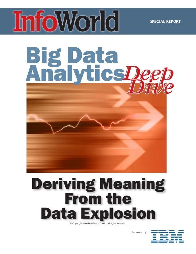 SPECIAL REPORTBig DataAnalyticsDeep                                                              DiveDeriving Meaning    F...