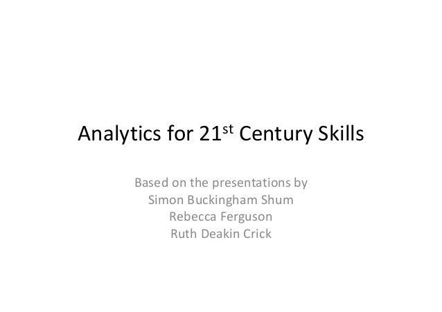 Analytics for 21st Century Skills