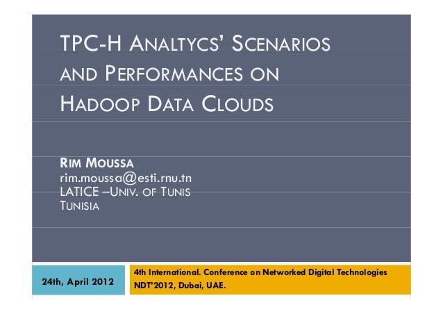 TPC-H analytics' scenarios and performances on Hadoop data clouds