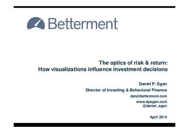 The optics of risk & return:How visualizations influence investment decisionsHow visualizations influence investment decis...