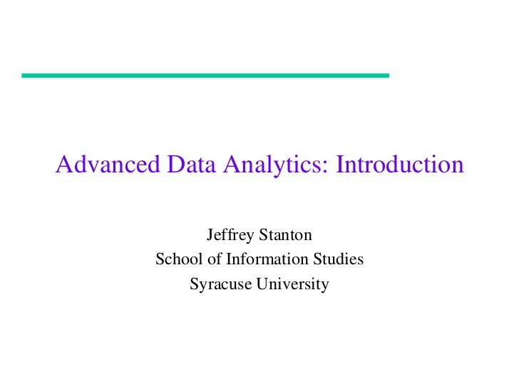 Introduction to Advance Analytics Course