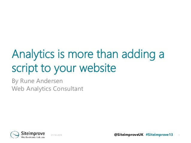 Analytics is more than adding a script