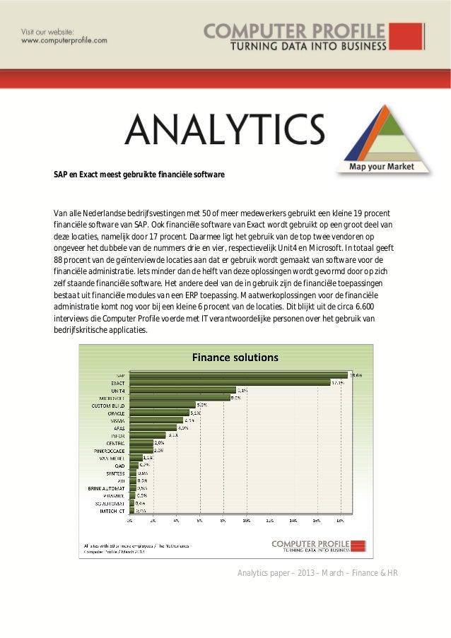 SAP en Exact meest gebruikte financiële software Van alle Nederlandse bedrijfsvestingen met 50 of meer medewerkers gebruik...