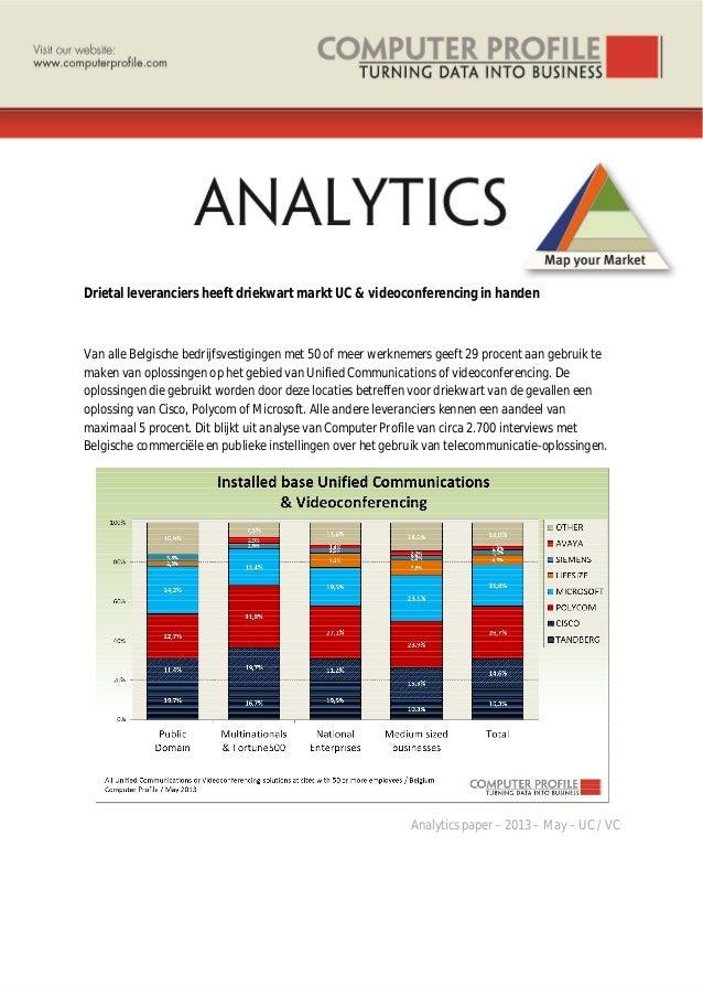 Drietal leveranciers heeft driekwart markt UC & videoconferencing in handen Van alle Belgische bedrijfsvestigingen met 50 ...