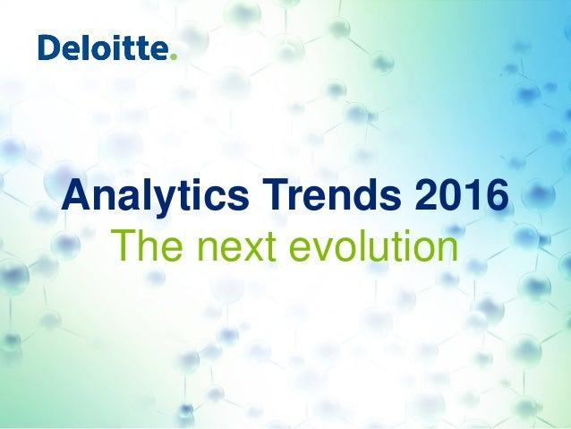 Analytics Trends 2016 The next evolution